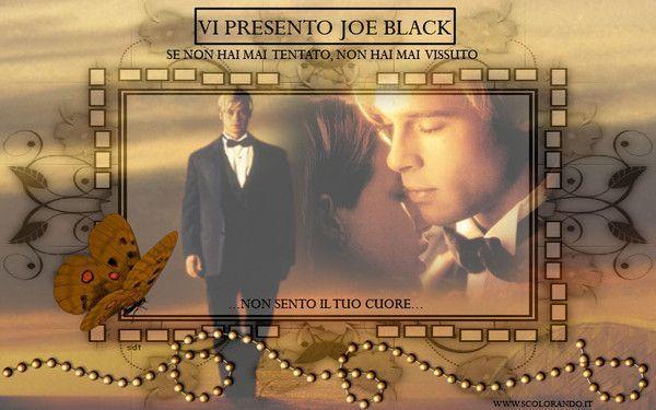 Films & Célébrités   .. Rencontre avec Joe Black